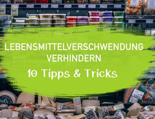 Die 10 besten Tipps gegen Lebensmittelverschwendung