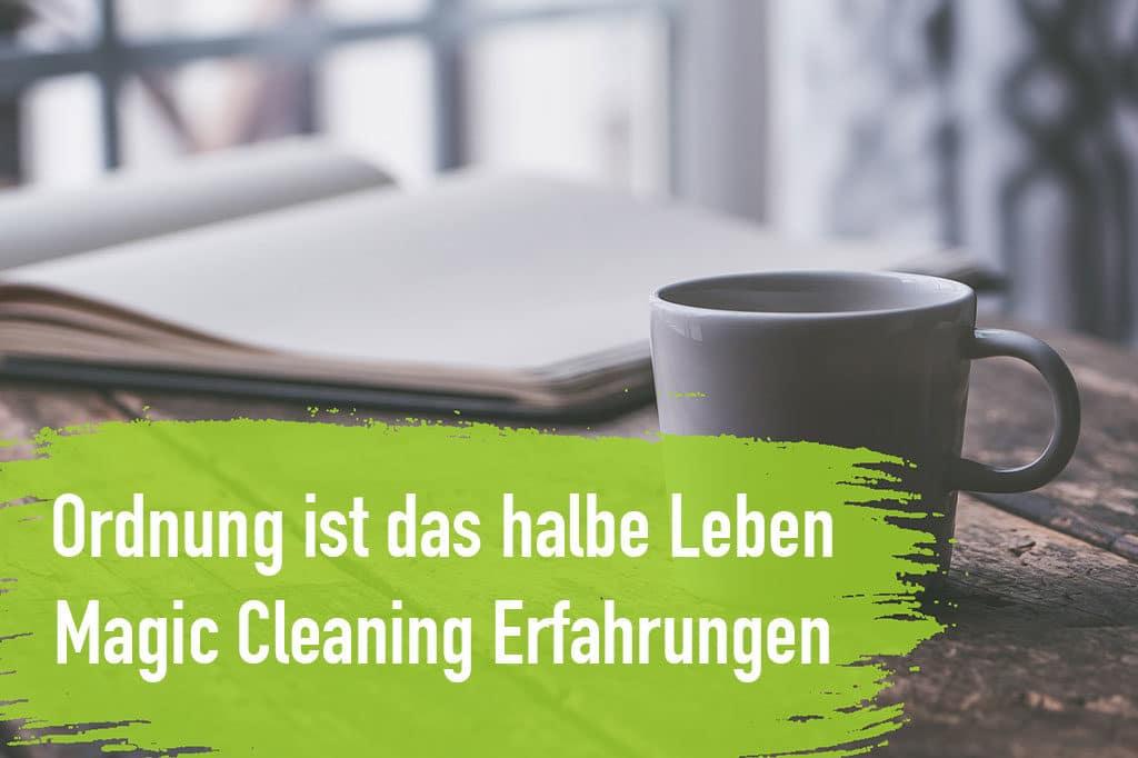 Magic Cleaning Erfahrungen Tipps Tasse Ordnung Buch