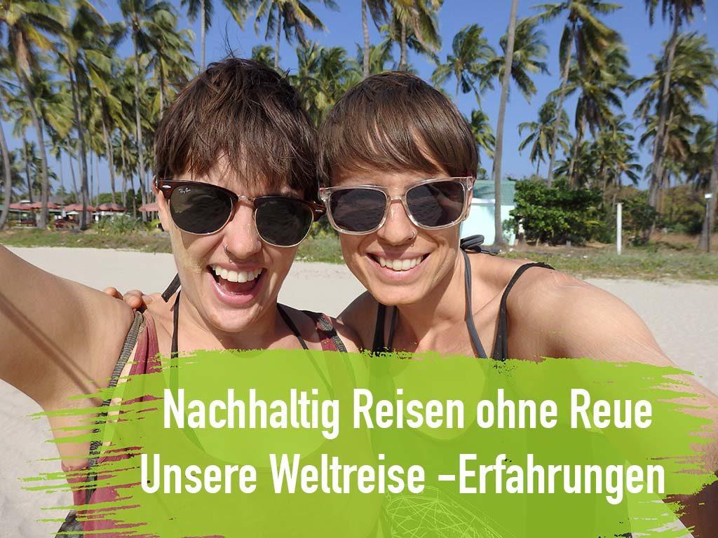 Nachhaltig Reisen - Weltreise Erfahrungen Palmen Strand