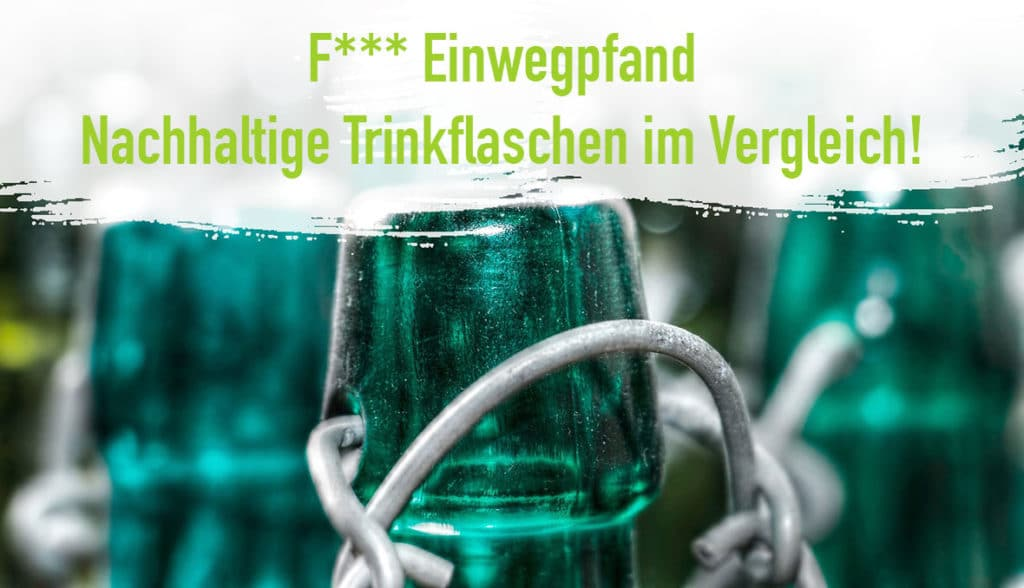 Nachhaltige Trinkflaschen Glas Flasche- Plastikfrei Mehrweg