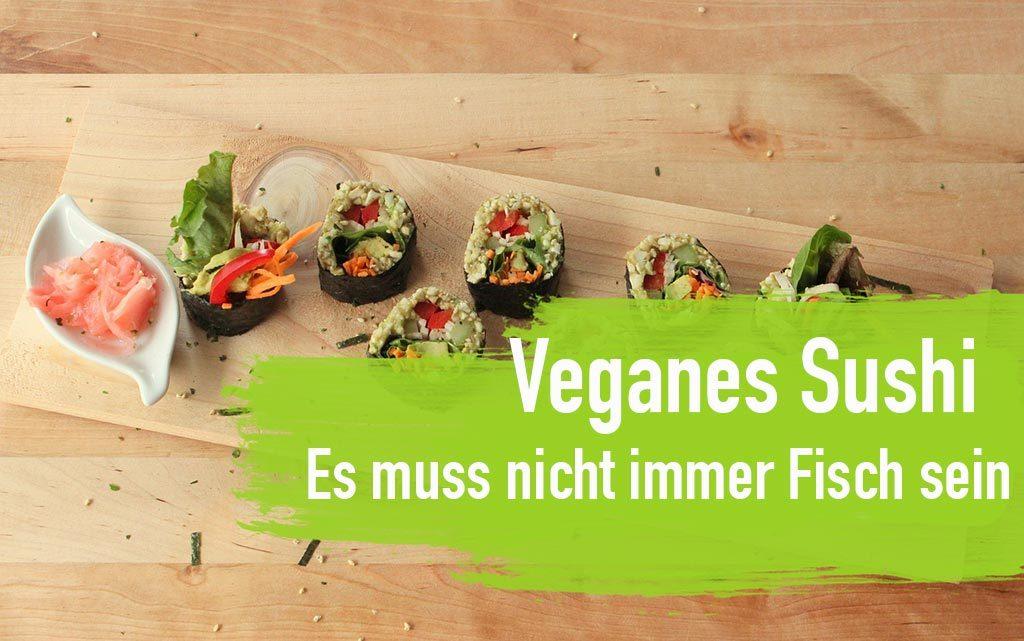 veganes sushi gesund essen vegetarisch Fisch