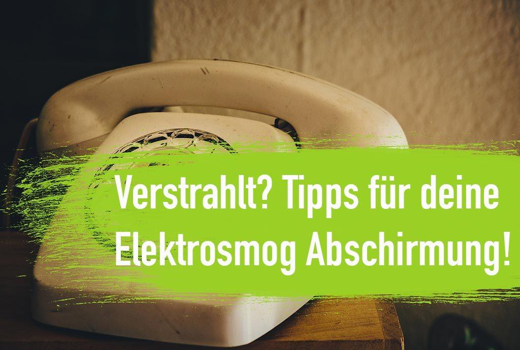 Elektrosmog Abschirmung 7 Tipps Um Elektrosmog Zu Verringern
