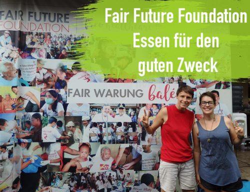 Fair Future Foundation – Essen für den guten Zweck