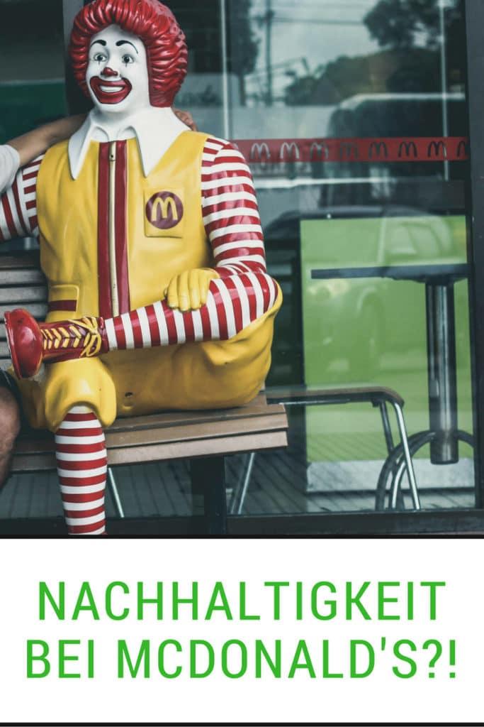McDonalds und Nachhaltig? Geht das? Hier erfährst du es.