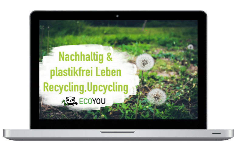 Nachhaltig & Plastikfrei Leben - Gruppe EcoYou - Leben ohne Plastik
