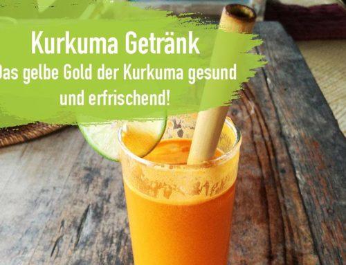 Kurkuma Getränk – Das gelbe Gold der Kurkuma gesund und erfrischend!