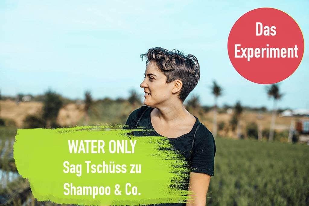 Water only vorher nachher tipps anleitung erfahrungen nur mit wasser