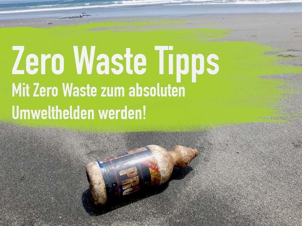 Zero Waste Tipps Erfahrungen Lifestyle NoWaste Zero