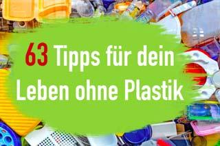 Plastikfrei Leben ohne Plastik