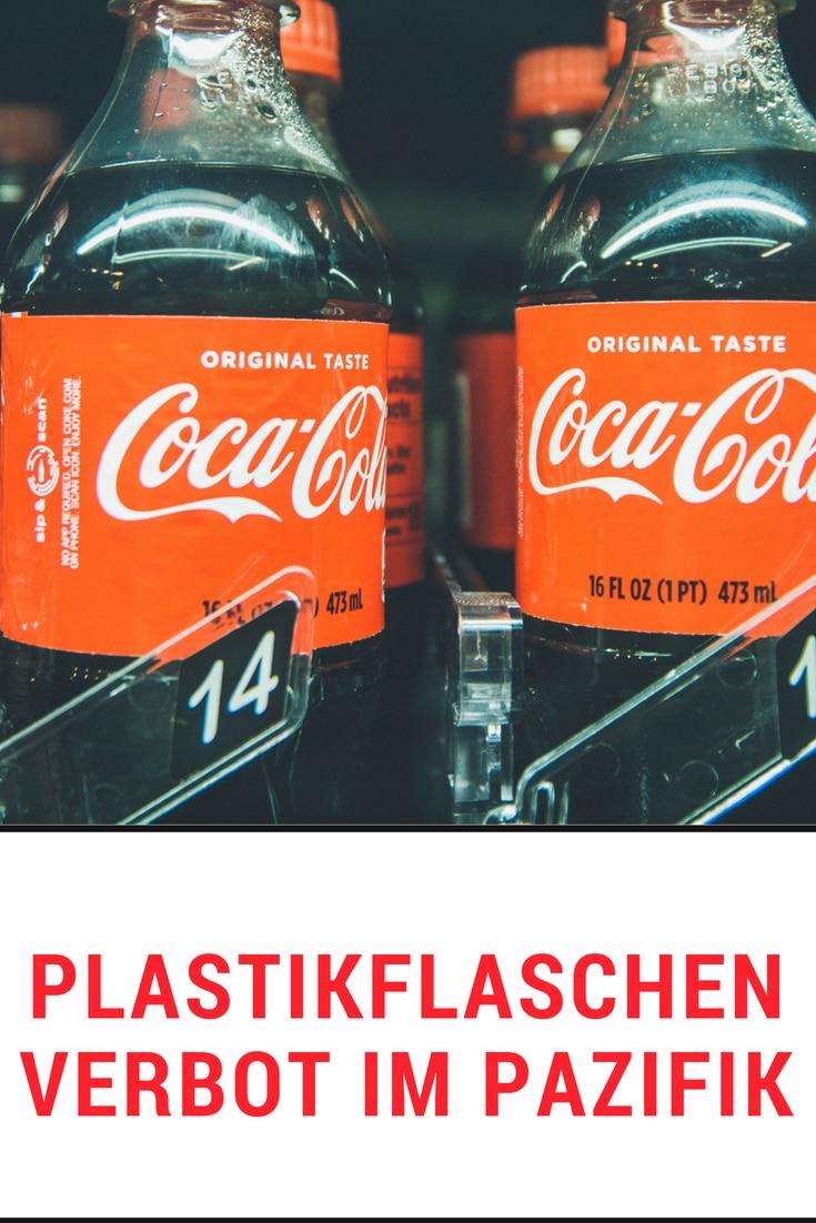Plastikflaschen Verbot plastikfrei Leben ohne Plastik Nahhaltig Einweg Plastik