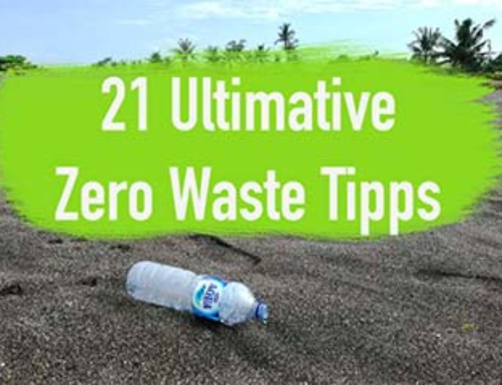21 ultimative Zero Waste Tipps – Clever Leben ohne Müll I EcoYou