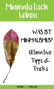 Minimalismus Leben - Definition Vorteile Gründe Alles für den Start Minimalistisch Wohnen mit Kind