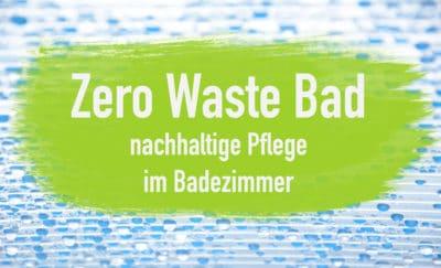 Zero-Waste-Bad-Badezimmer-plastikfrei-EcoYou