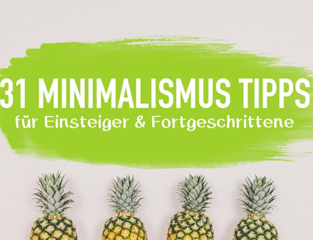 31 Minimalismus Tipps für Einsteiger & Fortgeschrittene I EcoYou