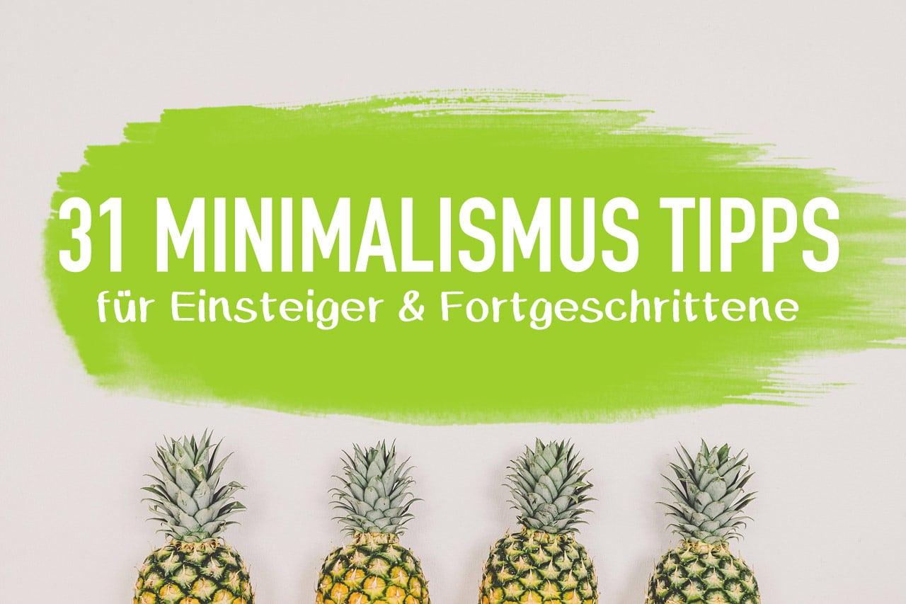 Minimalismus-Tipps-Definition-Vorteile-im-Überblick-Einstieg