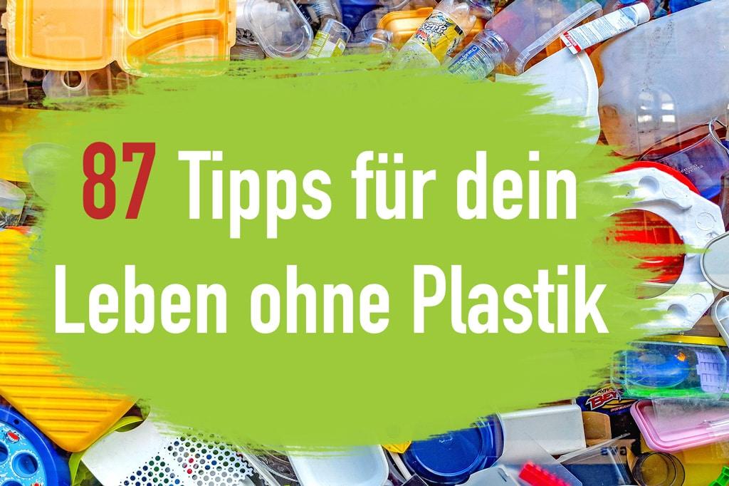 101 Tipps Fur Dein Plastikfreies Leben In 2019 Ecoyou