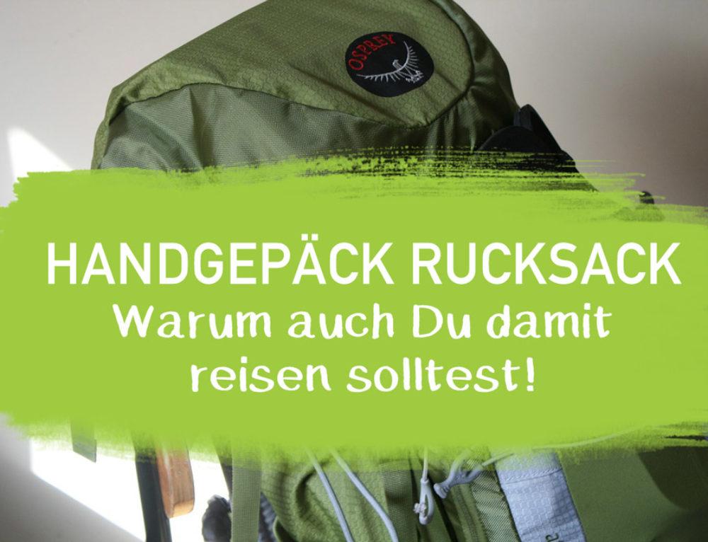 Handgepäck Rucksack: Alles was du wissen musst + Erfahrung I EcoYou