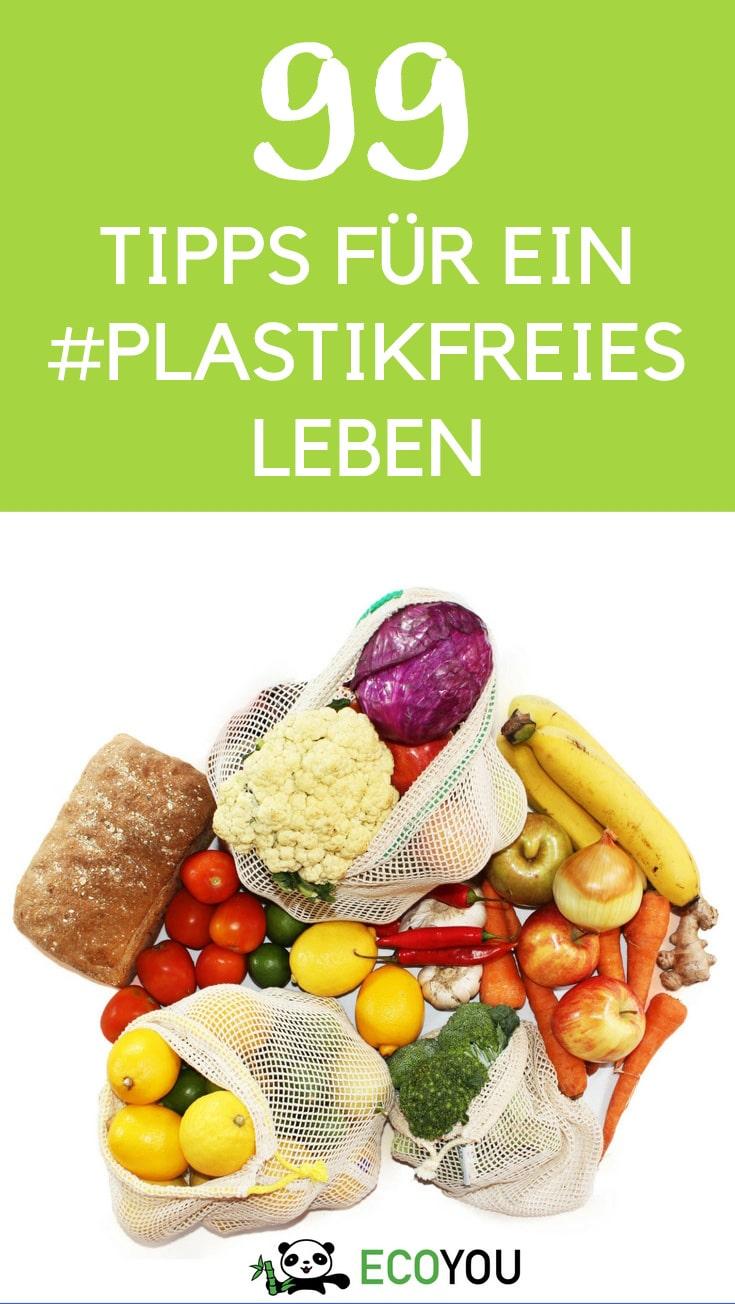 Plastikfrei Leben -Tipps für Zero Waste Life Style - Leben ohne Plastik - Einkaufen ohne Plastik Lebensmittel Küche Bad Kinder Zimmer EcoYou Blog Buch