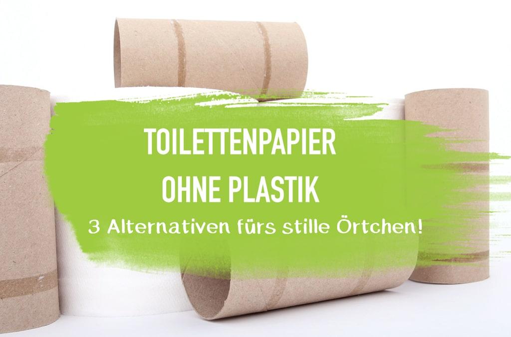 Toilettenpapier ohne Plastik - Verpackungsfrei Leben ohne Plastik - plastikfrei Zero Waste Blog Minimalismus Taschentuch Unverpackt Laden EcoYou