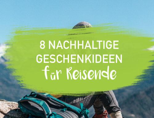 8 Nachhaltige Geschenkideen für Reisende und Weltenbummlerl EcoYou