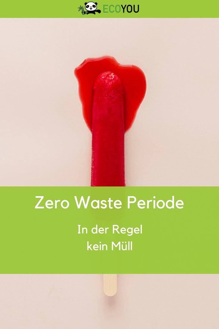 Menstruation Periode Nachhaltigkeit EcoYou Pinterest Blog Tipps Plastikfrei Leben ohne Plastik Zero Waste Less Waste