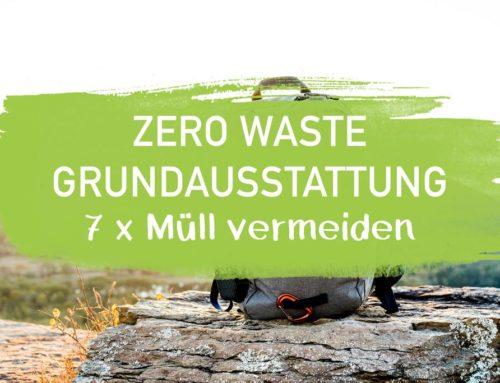 Zero Waste Grundausstattung – 7 Mal Müll vermeiden I EcoYou