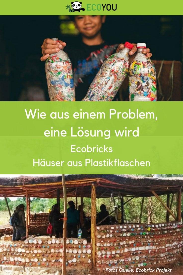 zero waste plastikfrei leben ohne plastik nachhaltigkeit umweltschultz ecoyou nachhaltig upcycling plastikflaschen recycling ecobrick projekt kunststoff frei