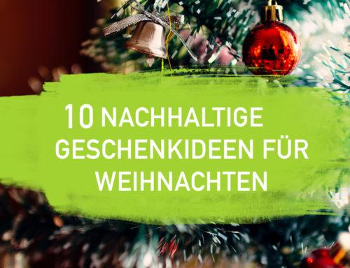10 Nachhaltige Weihnachtsgeschenke für 2019