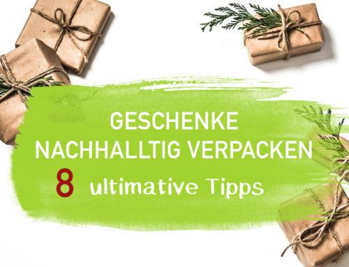 Geschenke nachhaltig verpacken – 8 ultimativen Tipps (2018)