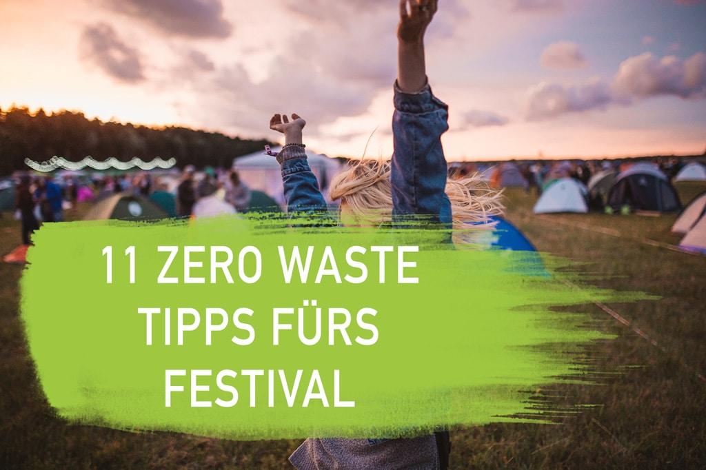 Zero Waste Tipps fürs plastikfrei Leben ohne Plastik Nachhaltig müllfrei Southside Hurricane Rock am Ring