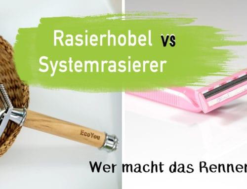 Rasierhobel vs. Systemrasierer im Vergleich | EcoYou