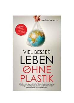 plastikfrei Einkaufen Buch Zero Waste Leben ohne Plastik EcoYou