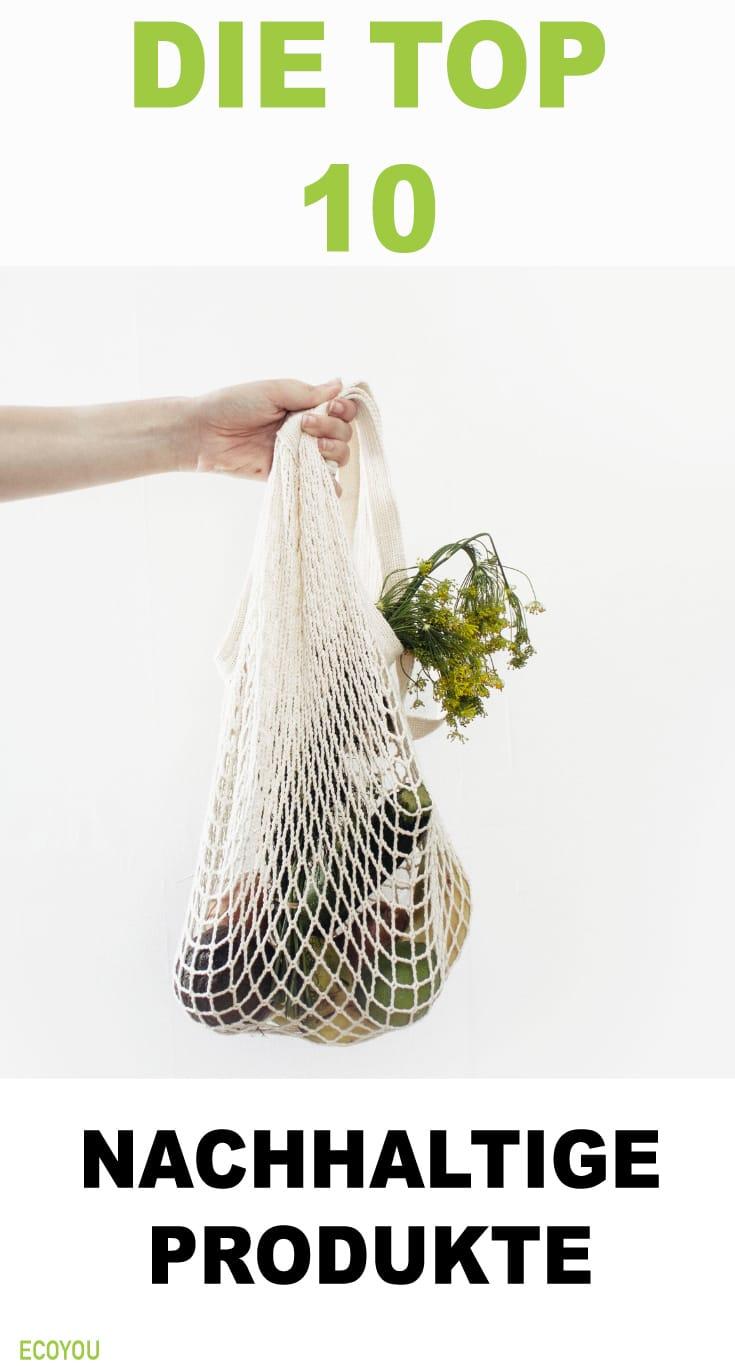 Top 10 Nachhaltige Produkte Plattform EcoYou Blog Eco