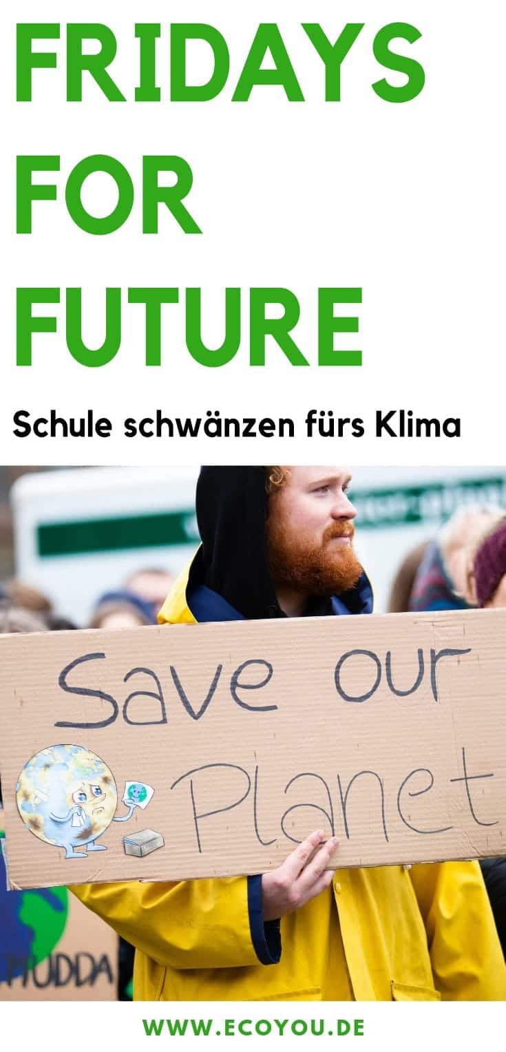 Fridays for Future Schule Greta Schweden Demo Klimawandel Umweltschutz Zero Waste EcoYou Plastikfrei Leben ohne Plastik Nachhaltigkeit