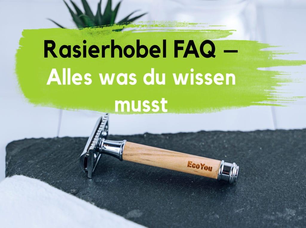 Rasierhobel Anwendung Frau Mann Intimbereich Beine Gesicht EcoYou Zero Waste Plastikfrei Leben ohne Plastik