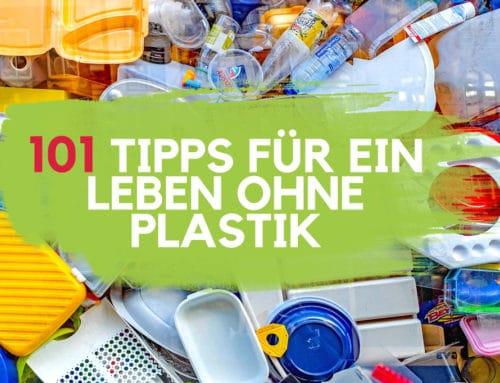 101 Tipps für dein plastikfreies Leben in 2019 | EcoYou®