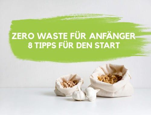 Zero Waste für Anfänger – 8 Tipps für den Start | EcoYou