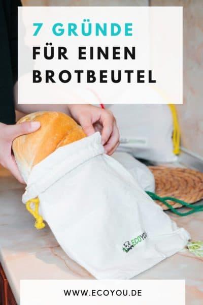 Brotbeutel aus Baumwolle Stoff 7 gute Gründe plastikfrei und nachhaltig Einkaufen