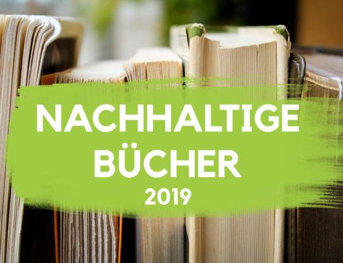 Die 4 besten Bücher zum Thema Nachhaltigkeit [2019]