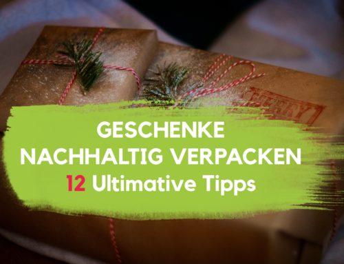 Geschenke nachhaltig verpacken – 12 ultimativen Tipps (2019)