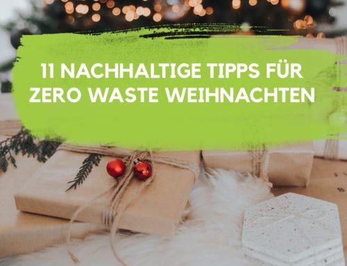 11 Nachhaltige Tipps für deine Zero Waste Weihnachten