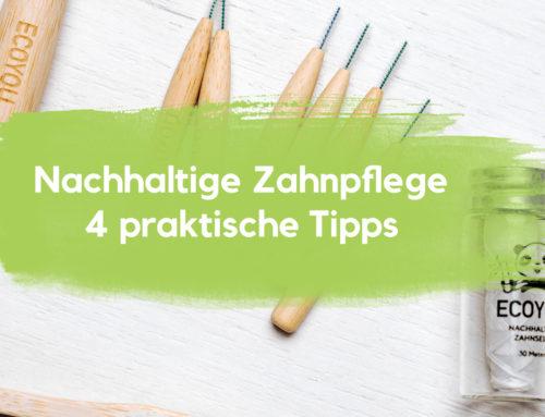 Nachhaltige Zahnpflege leicht gemacht – 4 praktische Tipps!