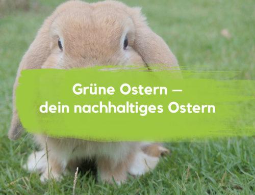 Grüne Ostern – Dein nachhaltiges Osterfest